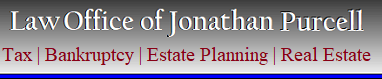 Tax, Bankruptcy, Estate Planning, Real Estate